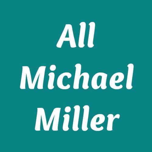 All Michael Miller