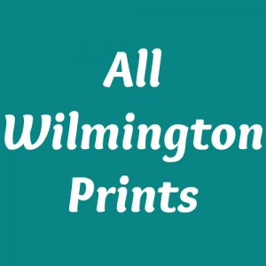 All Wilmington Prints