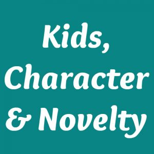 Kids, Character & Novelty