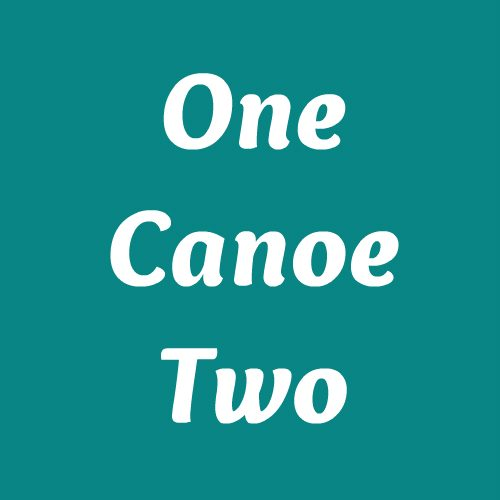 One Canoe Two
