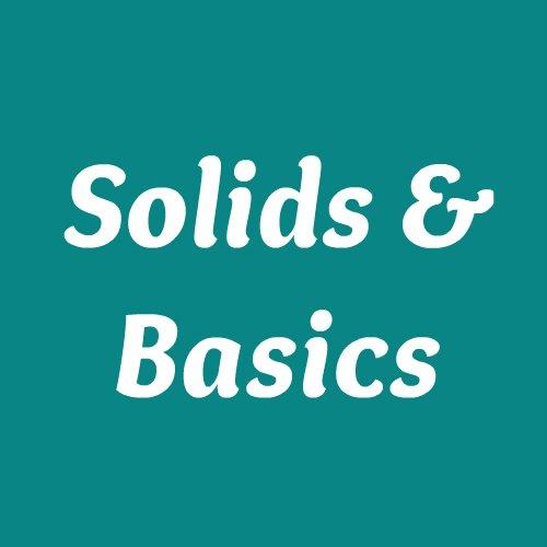 Solids & Basics