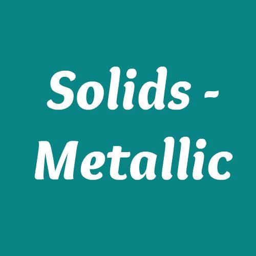 Solids - Metallic