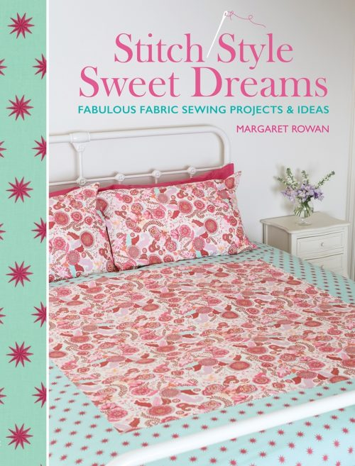 Margaret Rowan - Stitch Style Sweet Dreams