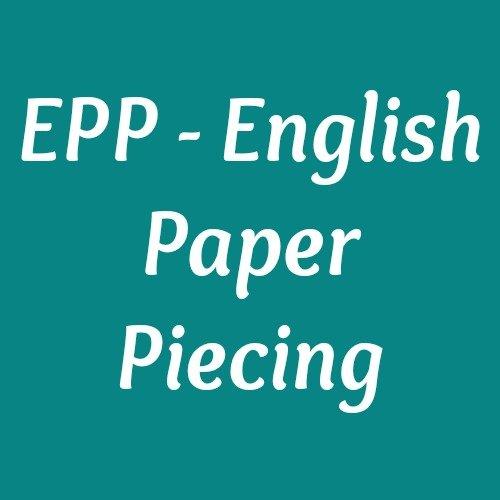 EPP - English Paper Piecing